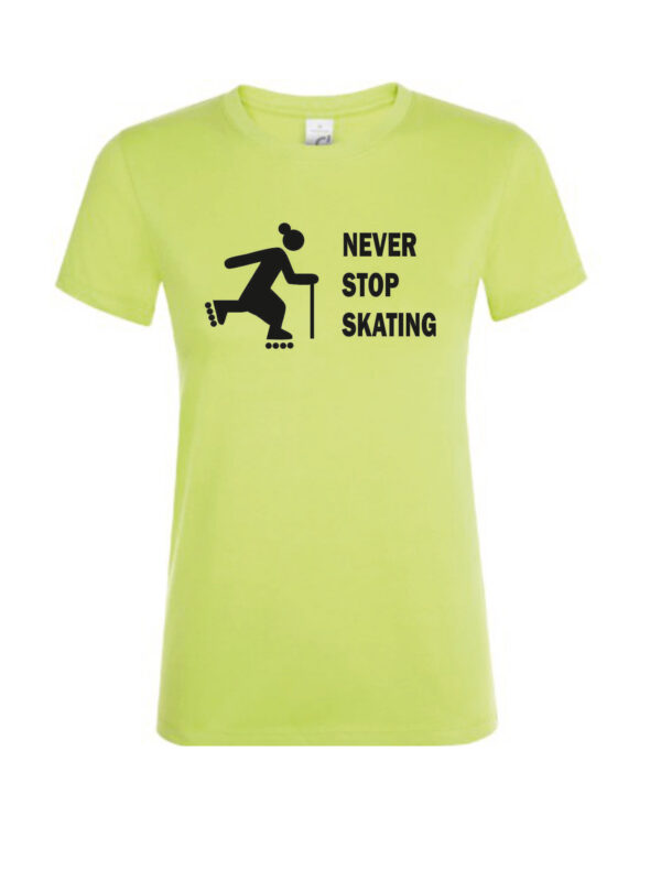 (women NEVER STOP SKATING lime)