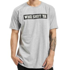 T-shirt Who Shot Ya Fresh W Grey