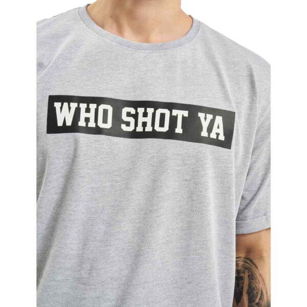 T-shirt Who Shot Ya Fresh W Grey